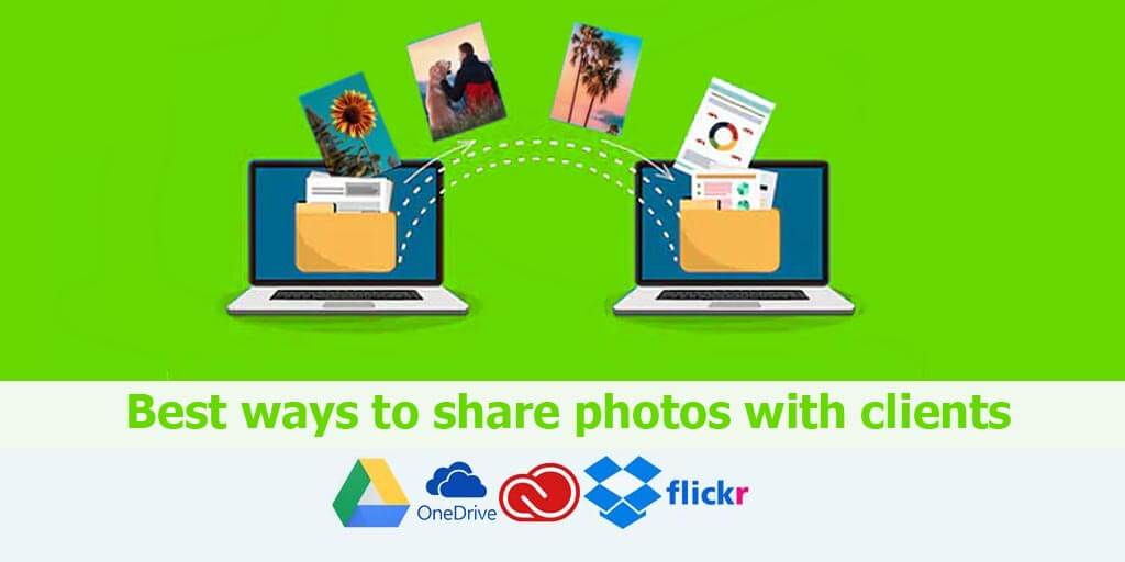 Best ways to share photos with clients