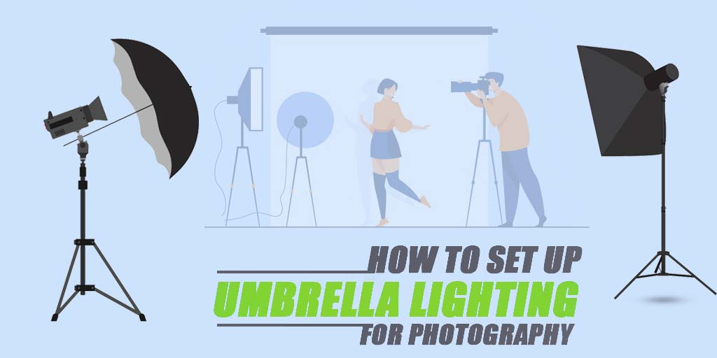 How to Set Up Umbrella Lighting for Photography